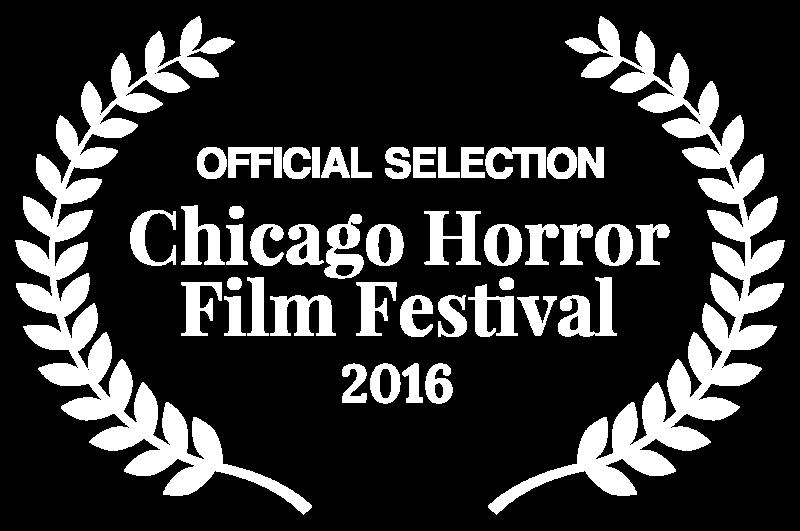 Chicago Horror Film Festival Official Selection