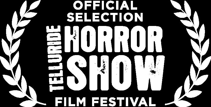 Telluride Horror Show Official Selection Laurel