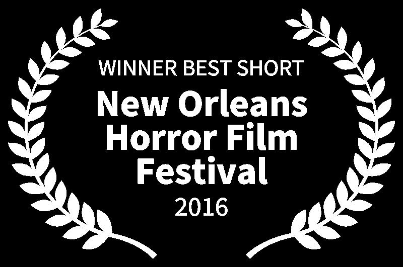 WINNER BEST SHORT - New Orleans Horror Film Festival - 2016.png