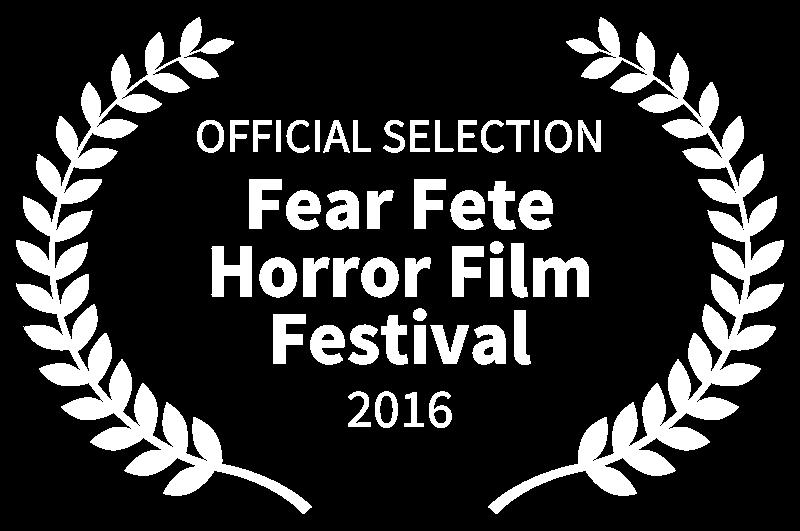 OFFICIAL SELECTION - Fear Fete Horror Film Festival - 2016.png