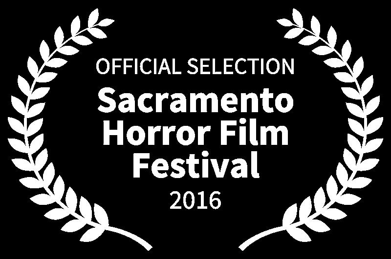 OFFICIAL SELECTION - Sacramento Horror Film Festival - 2016.png