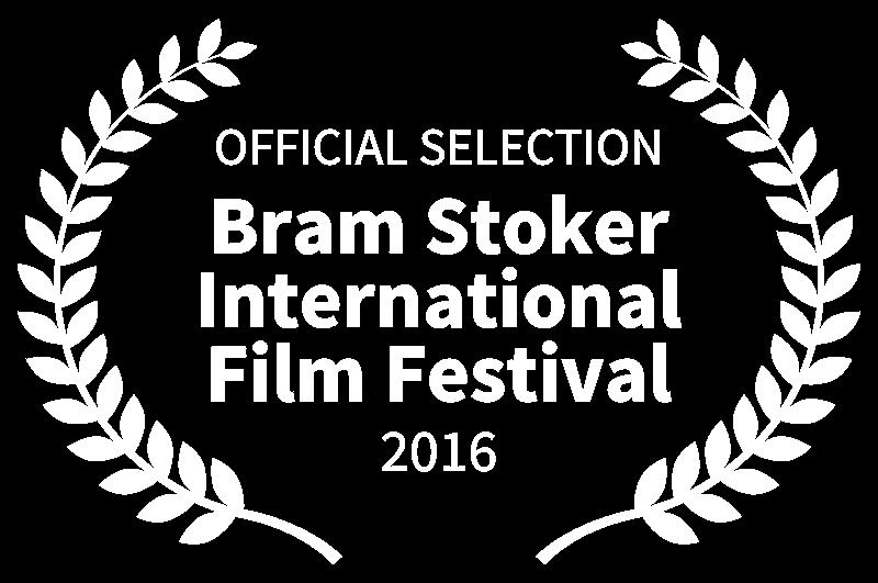 OFFICIAL SELECTION - Bram Stoker International Film Festival - 2016.png