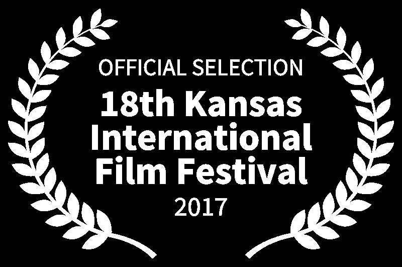 OFFICIAL SELECTION - 18th Kansas International Film Festival - 2017.png