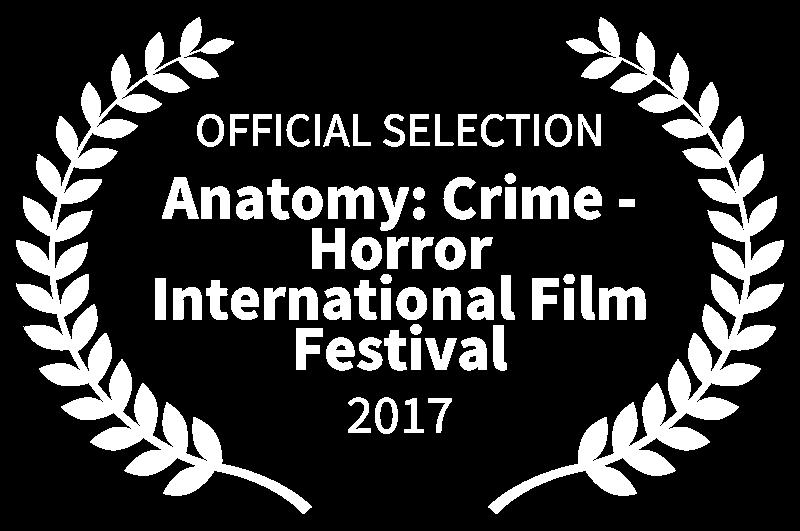 OFFICIAL SELECTION - Anatomy Crime - Horror International Film Festival - 2017.png