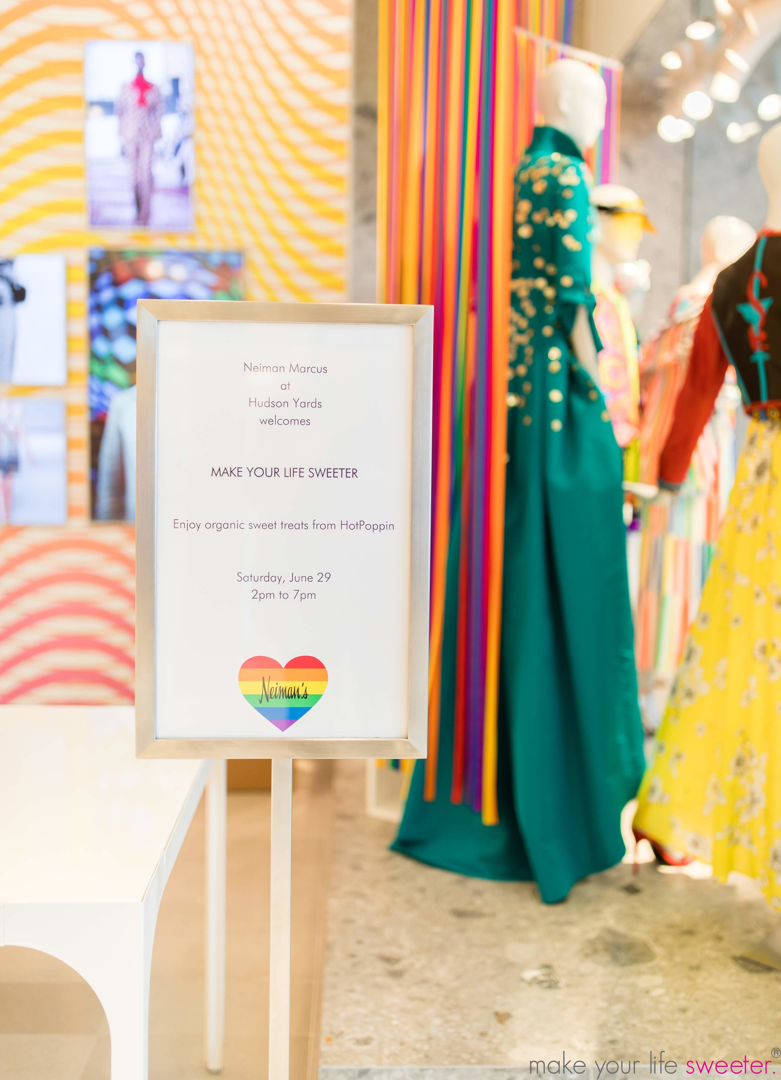 Make Your Life Sweeter Events - Neiman Marcus Hudson Yards Pride Event