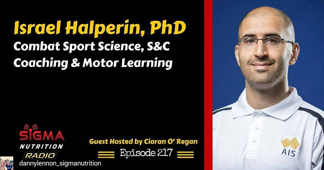 GUEST HOSTING OF EPISODE #217 OF SIGMA NUTRITION RADIO WITH DR. ISRAEL HALPERIN