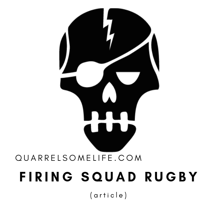 Firing Squad Rugby (article)