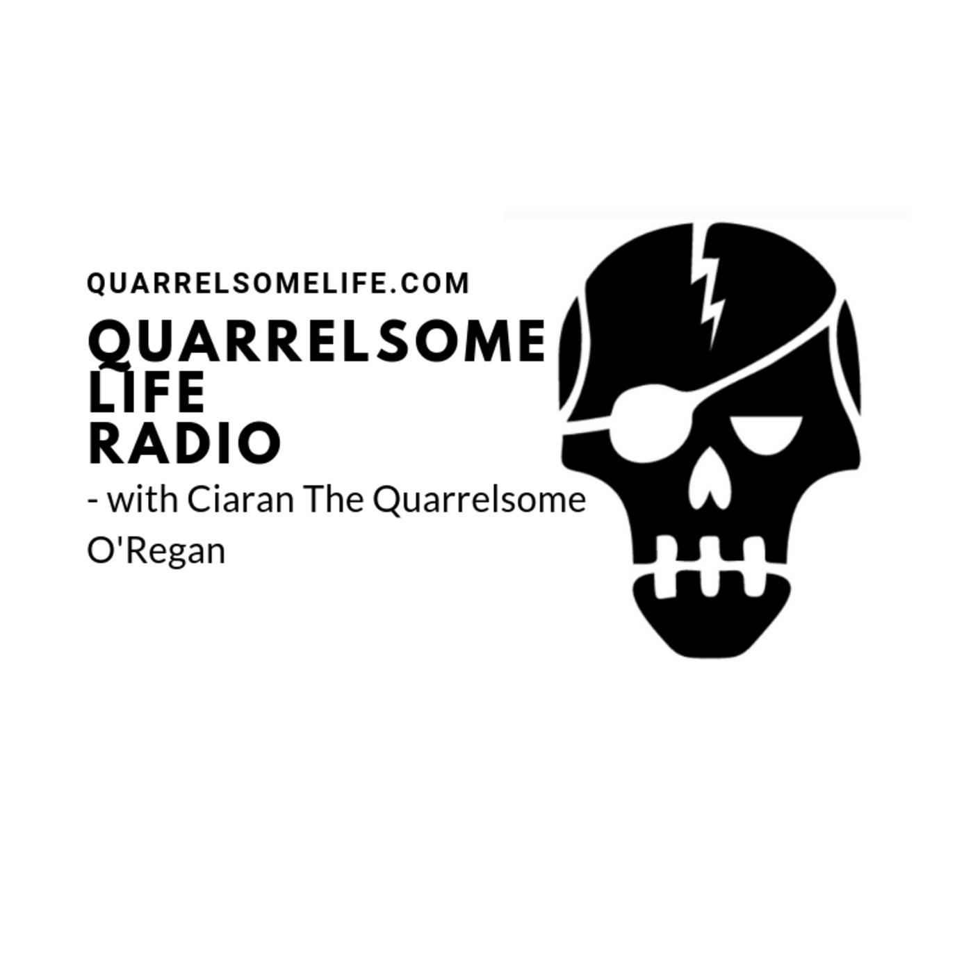 Links to episodes of the Quarrelsome Life Radio podcast.