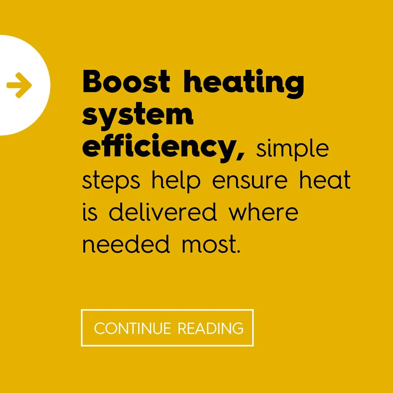 Boost heating system efficiency