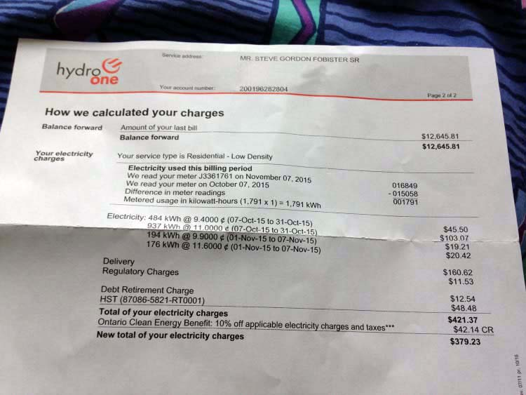 Over several years, Mr. Fobister Sr.'s Hydro One bill skyrocketed out of control