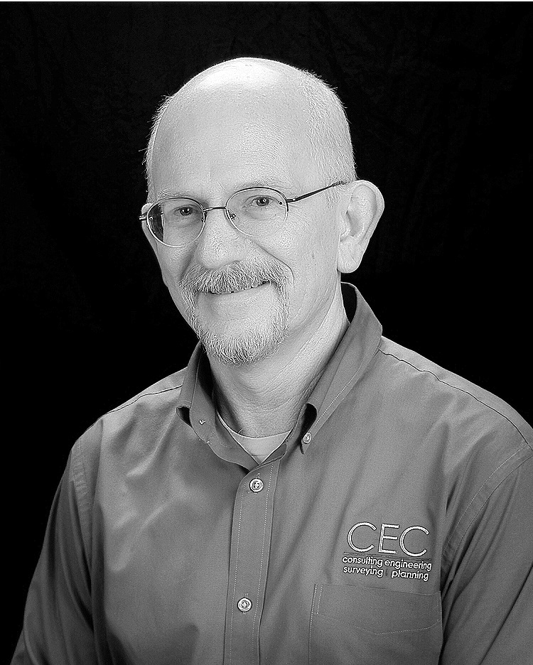 Bill Flowers - President   Bill has served as President of CEC since May 2015. Part of CEC for over 35 years, Bill has been an integral part of the history and growth of CEC. Bill assists clients in preliminary design, land studies, and regulatory involvement. Bill also oversees the day to day operations of the business. Bill is a native of West Virginia, and is a proud husband, father, and grandfather. When away from the office, Bill enjoys writing and volunteering at his church.