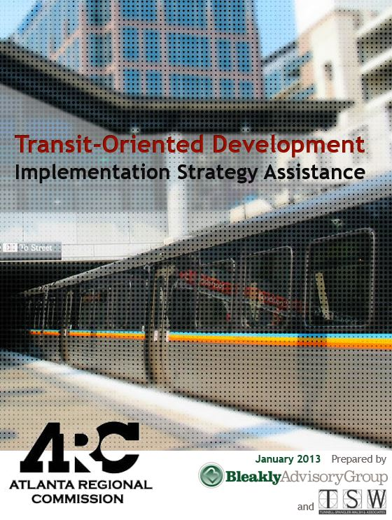 Transit-Oriented Development Implementation Strategy Assistance