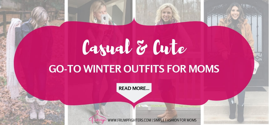 Header - Go-To Winter Outfits for Moms.jpg