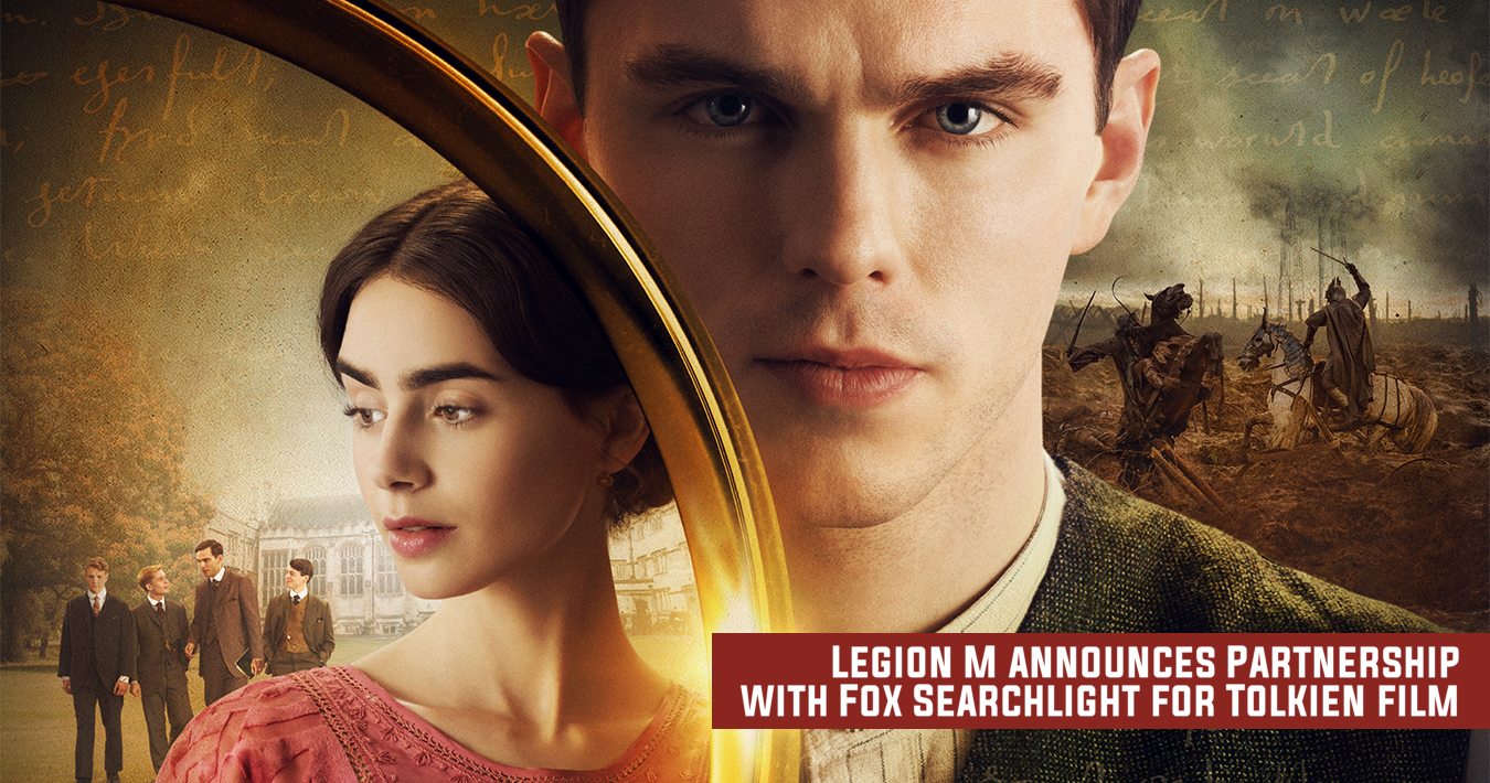 "Legion M and Fox Searchlight Pictures Forge Fellowship for ""Tolkien"""