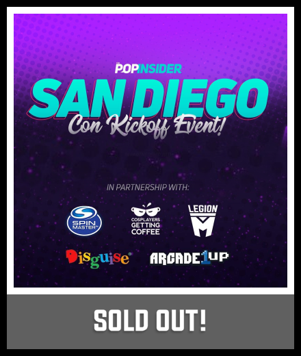 Wed., July 17 (7:00 p.m.-10:00 p.m.) The Pop Insider San Diego Con Kickoff Event!, Coin-Op Game Room, 789 Sixth Ave.
