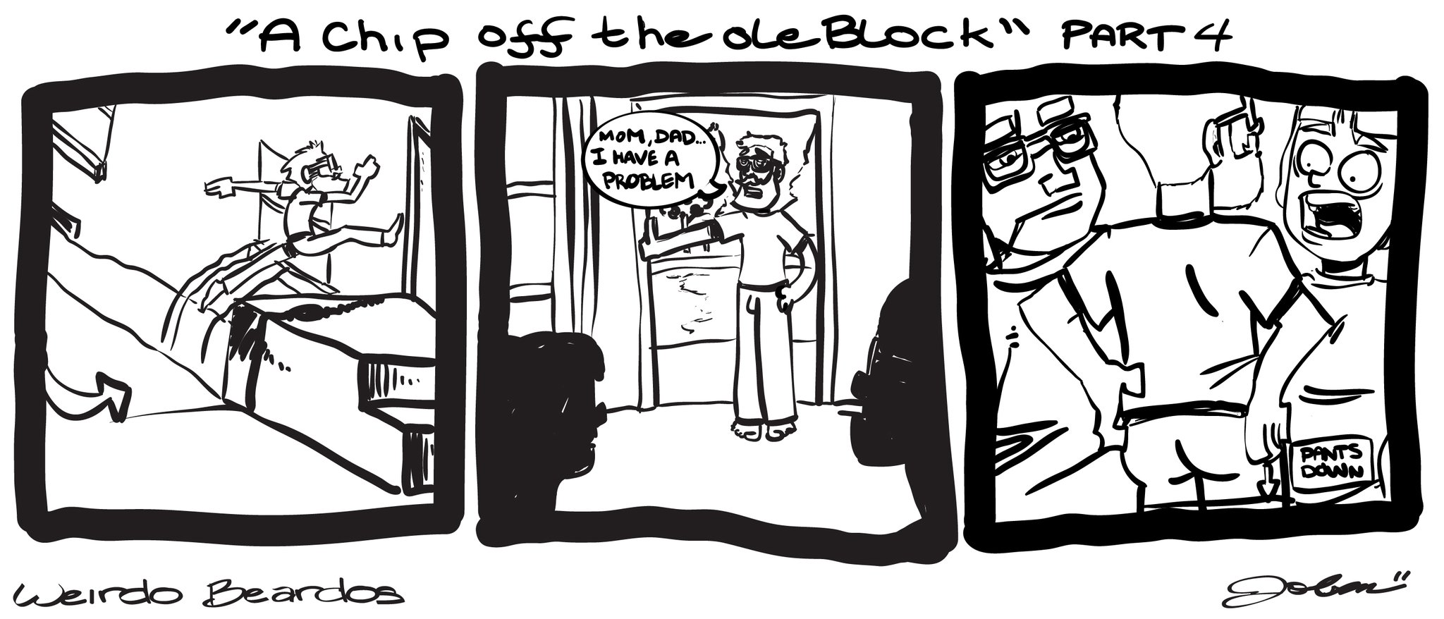 Chip Off the Ole Block, Part 4