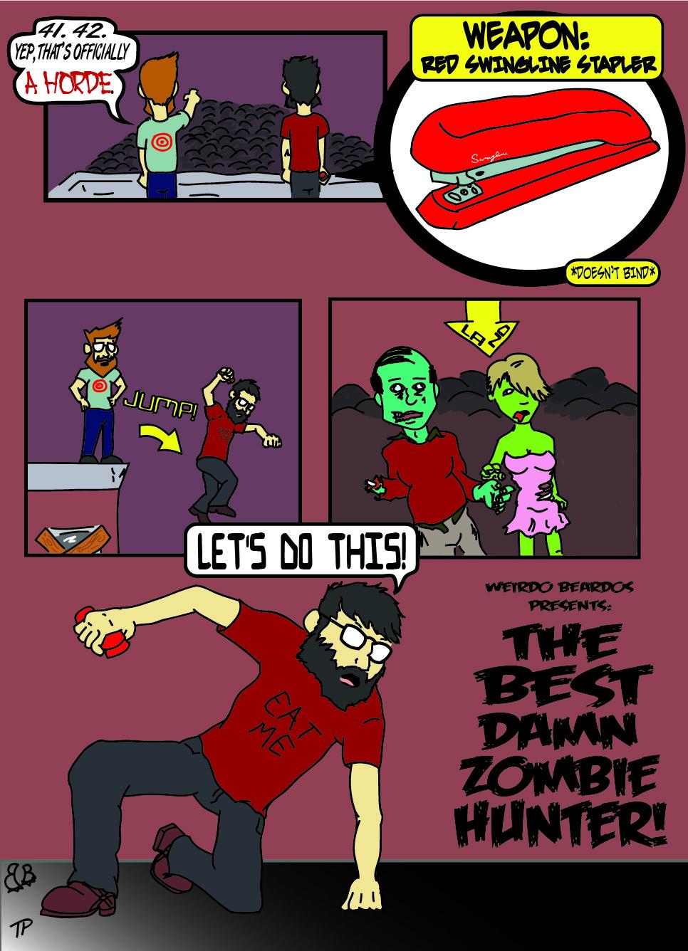 The Best Damn Zombie Hunter