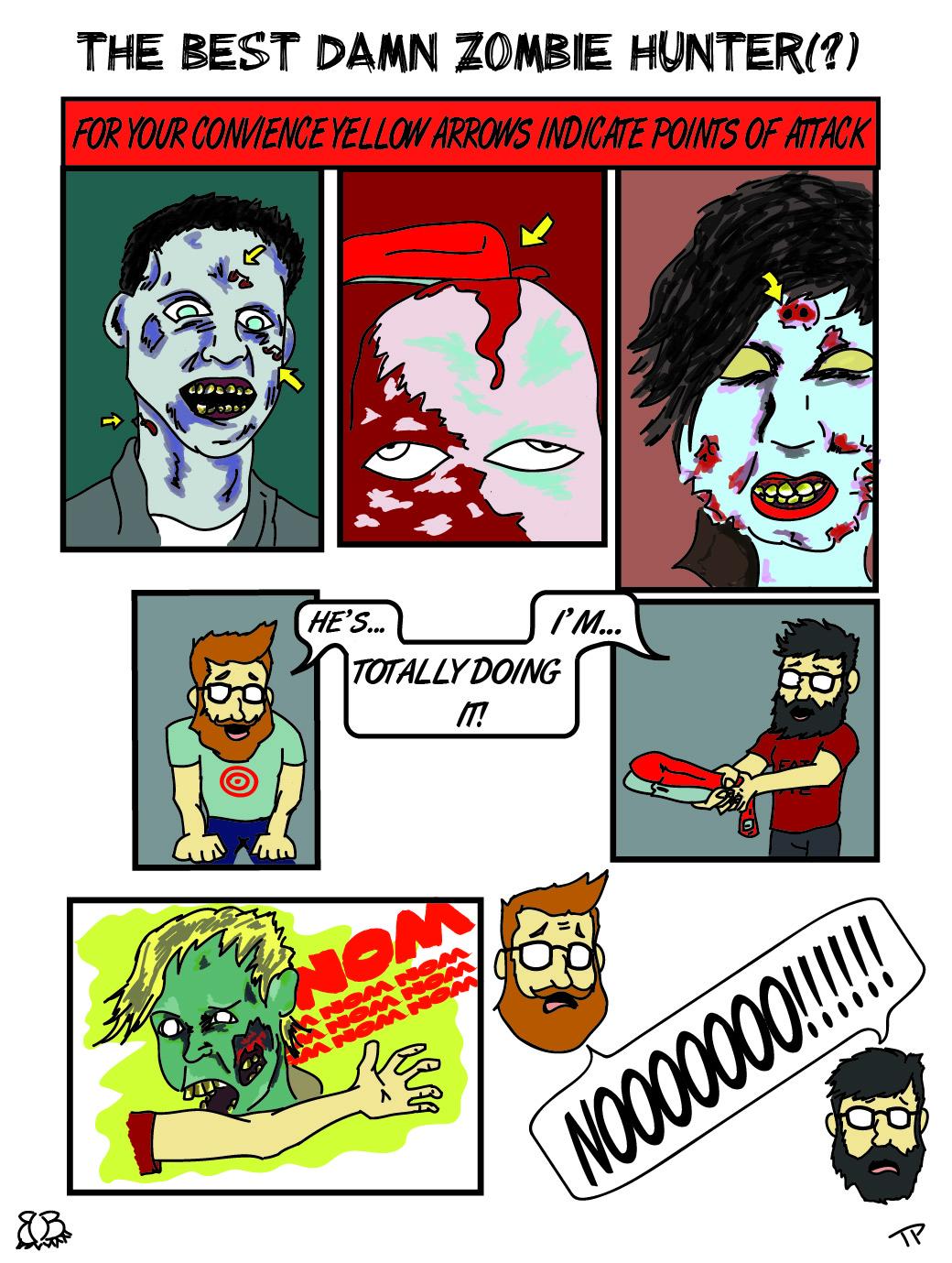 The Best Damn Zombie Hunter (?)