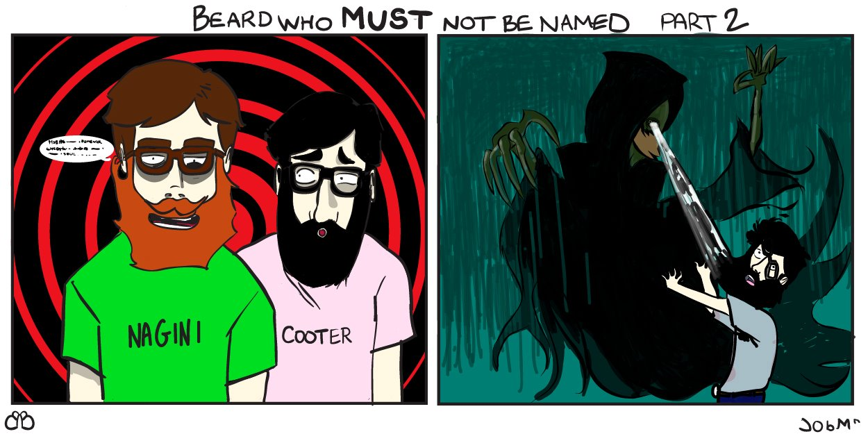 Beard Who Must Not Be Named, Part 2