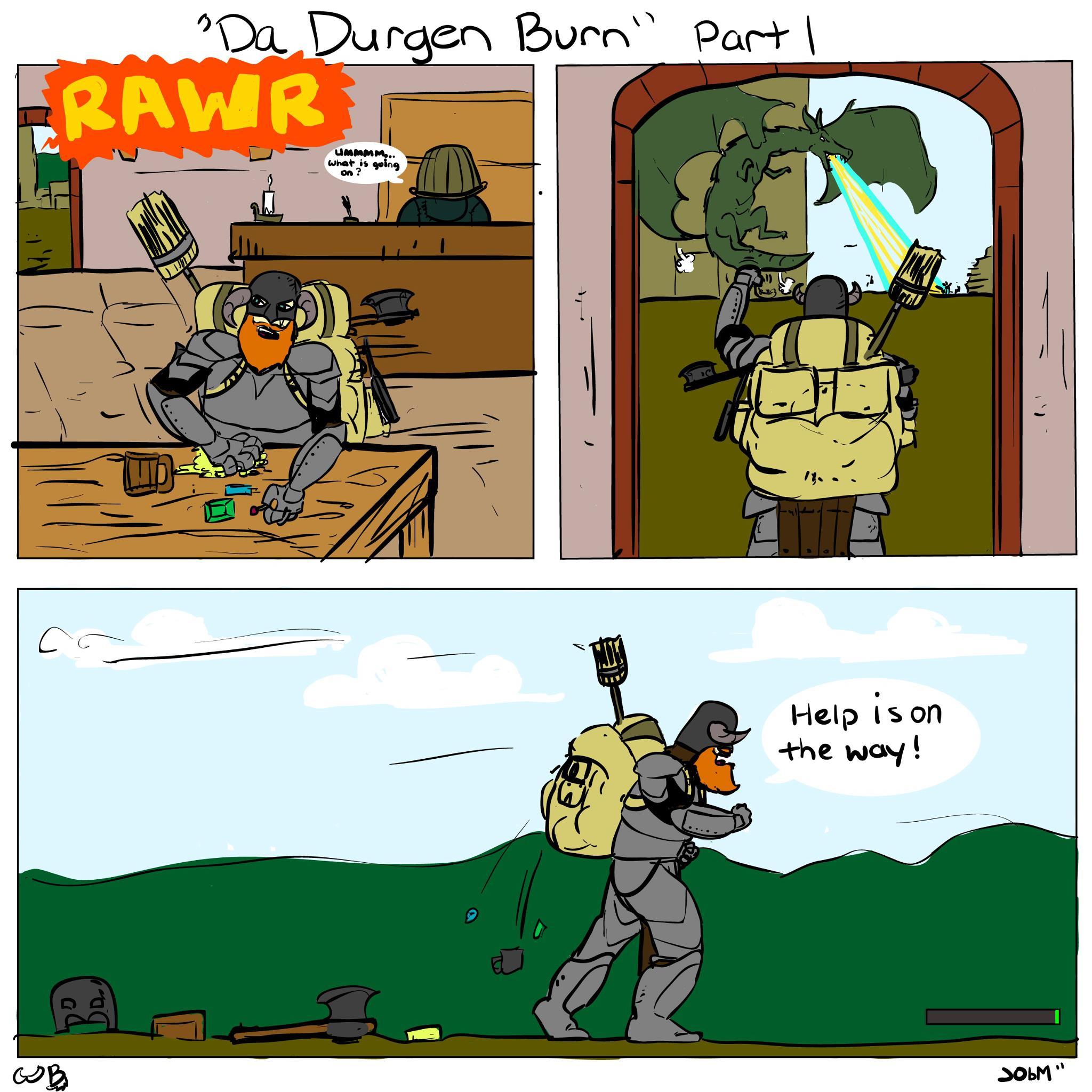 Da Durgen Burn, Part 1