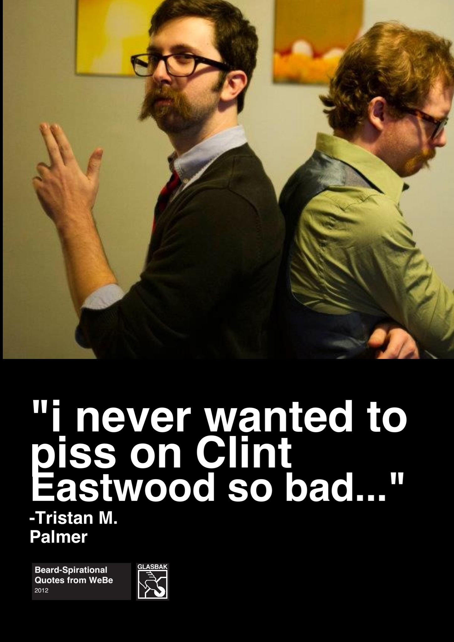 2012-12-03_I Never Wanted to Piss on Clint Eastwood So Bad....jpg