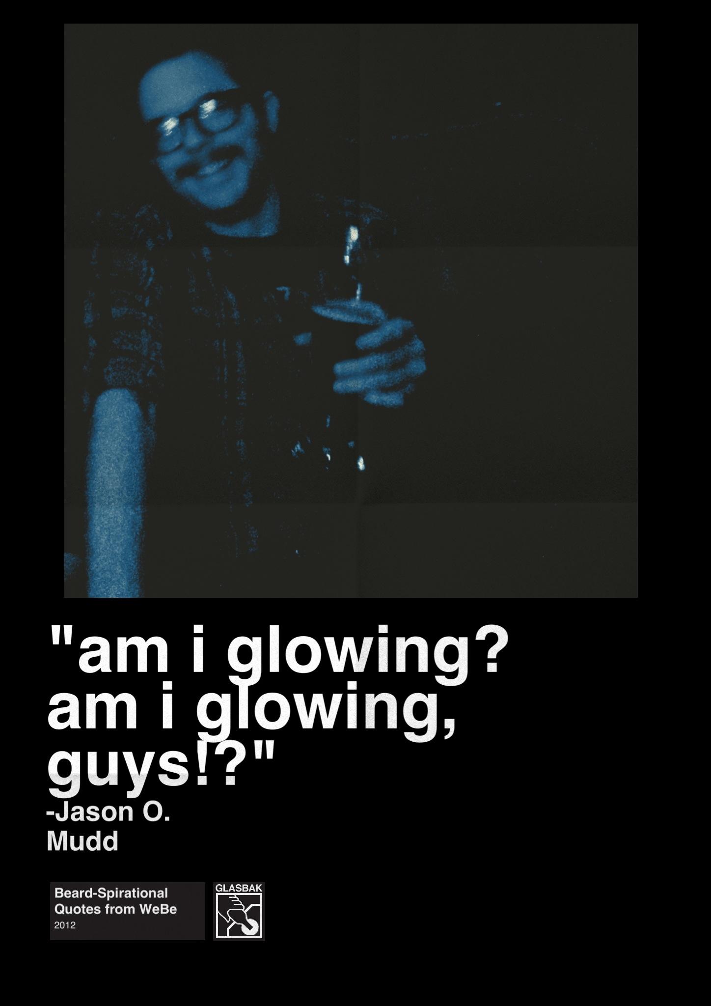 2012-12-10_Am I Glowing... Am I Glowing, Guys.jpg