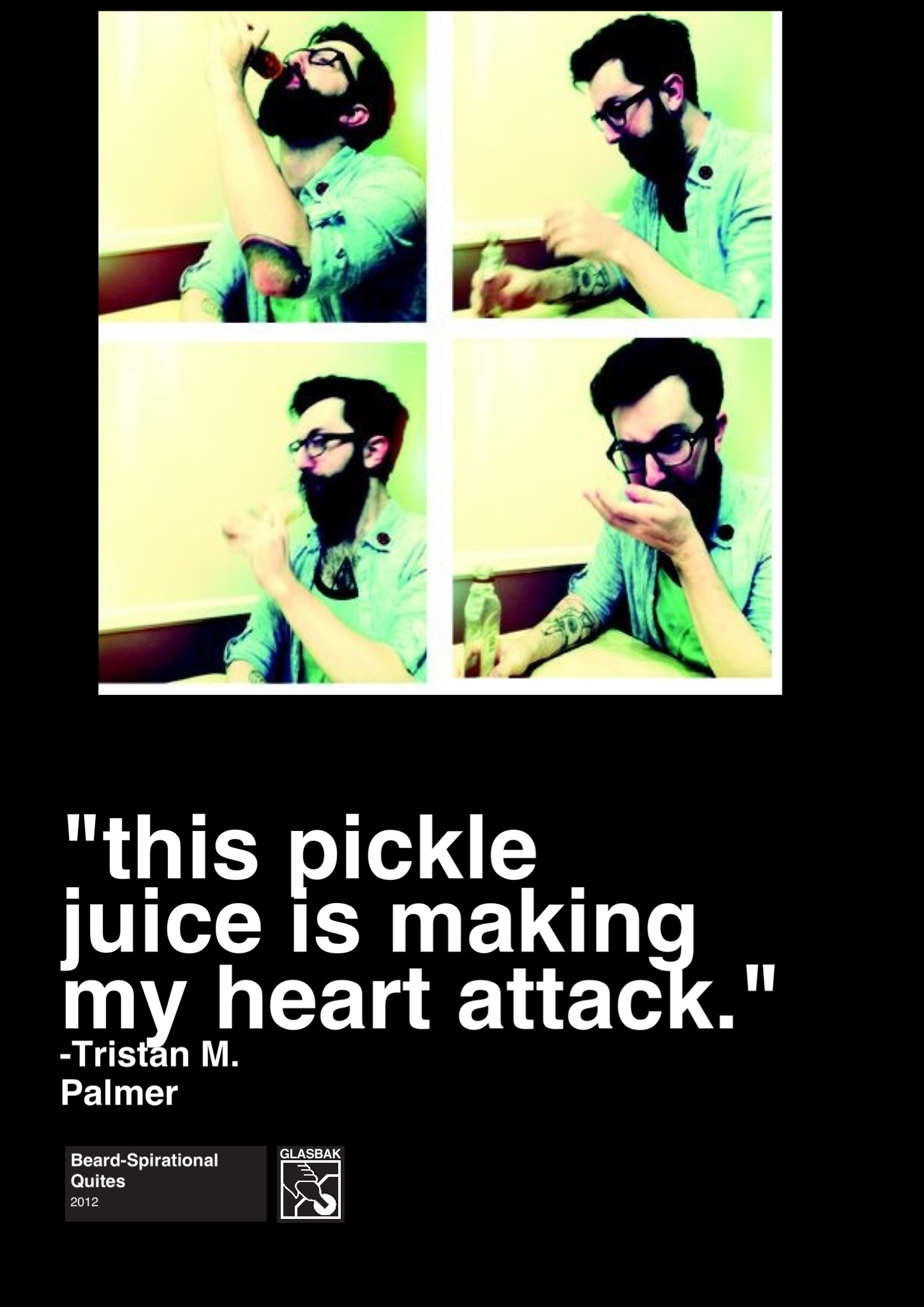 2012-12-17_This Pickle Juice is Making My Heart Attack.jpg