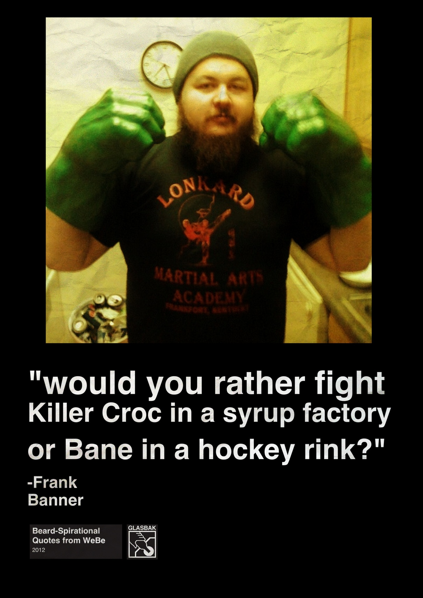 2012-12-22_Would You Rather Fight Killer Croc in a Syrup Factory or Bane in a Hockey Rink.jpg