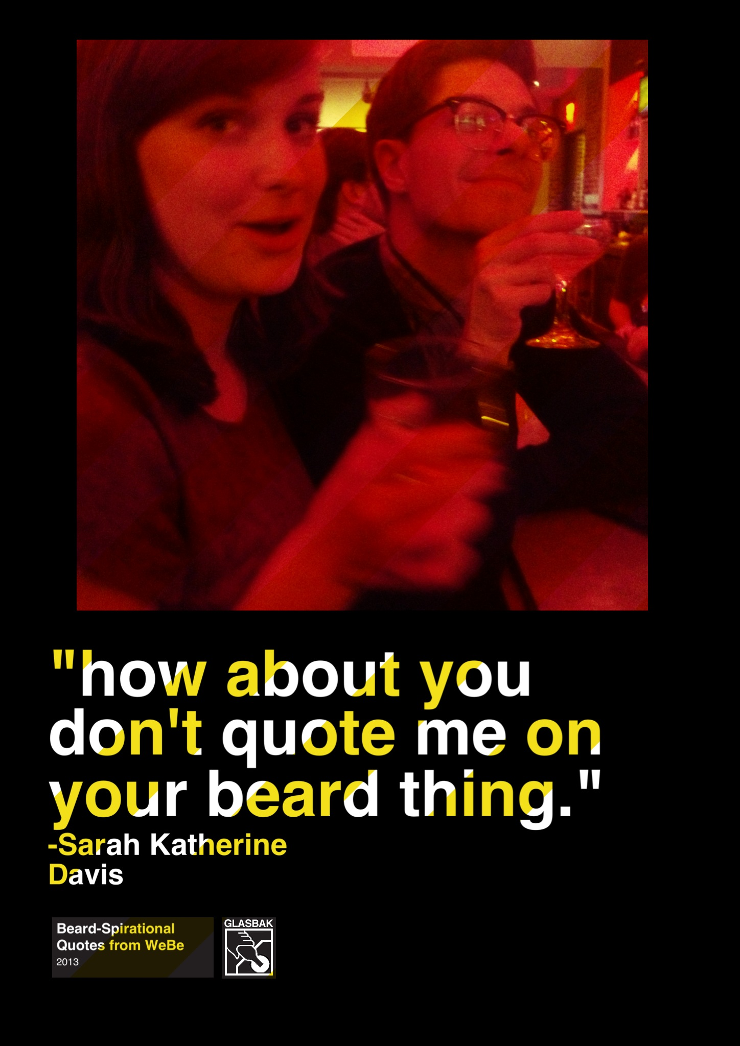 2013-05-06_how about you don't quote me on your beard thing.jpg