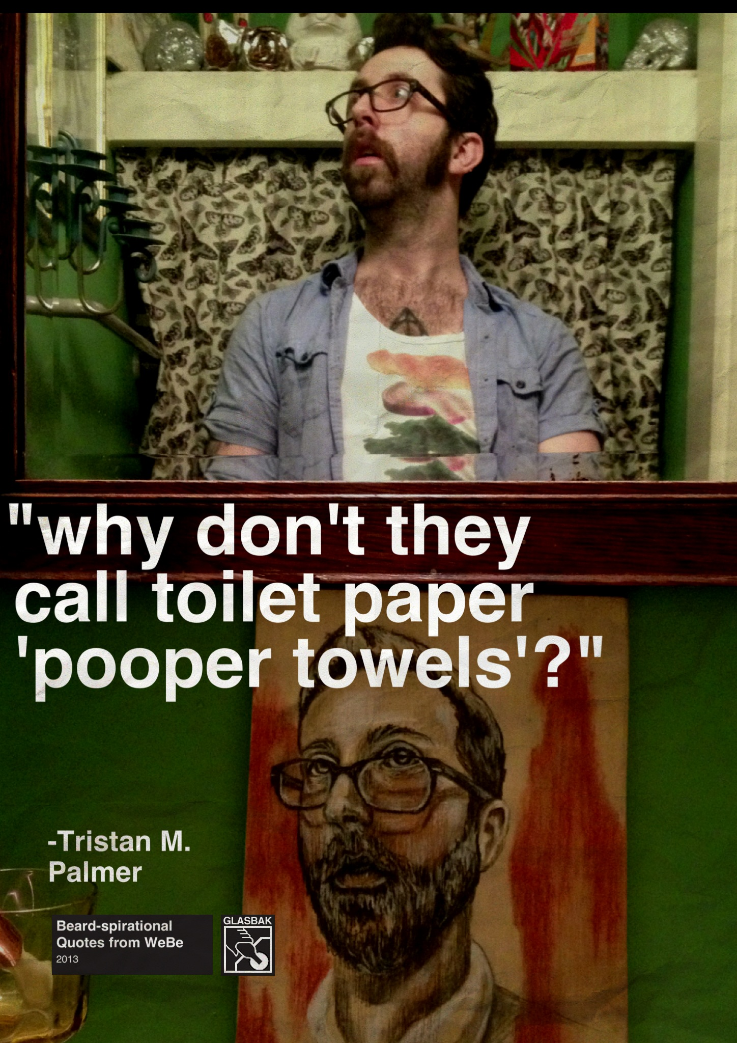 2013-09-09_why don't they call toilet paper pooper towels.jpg