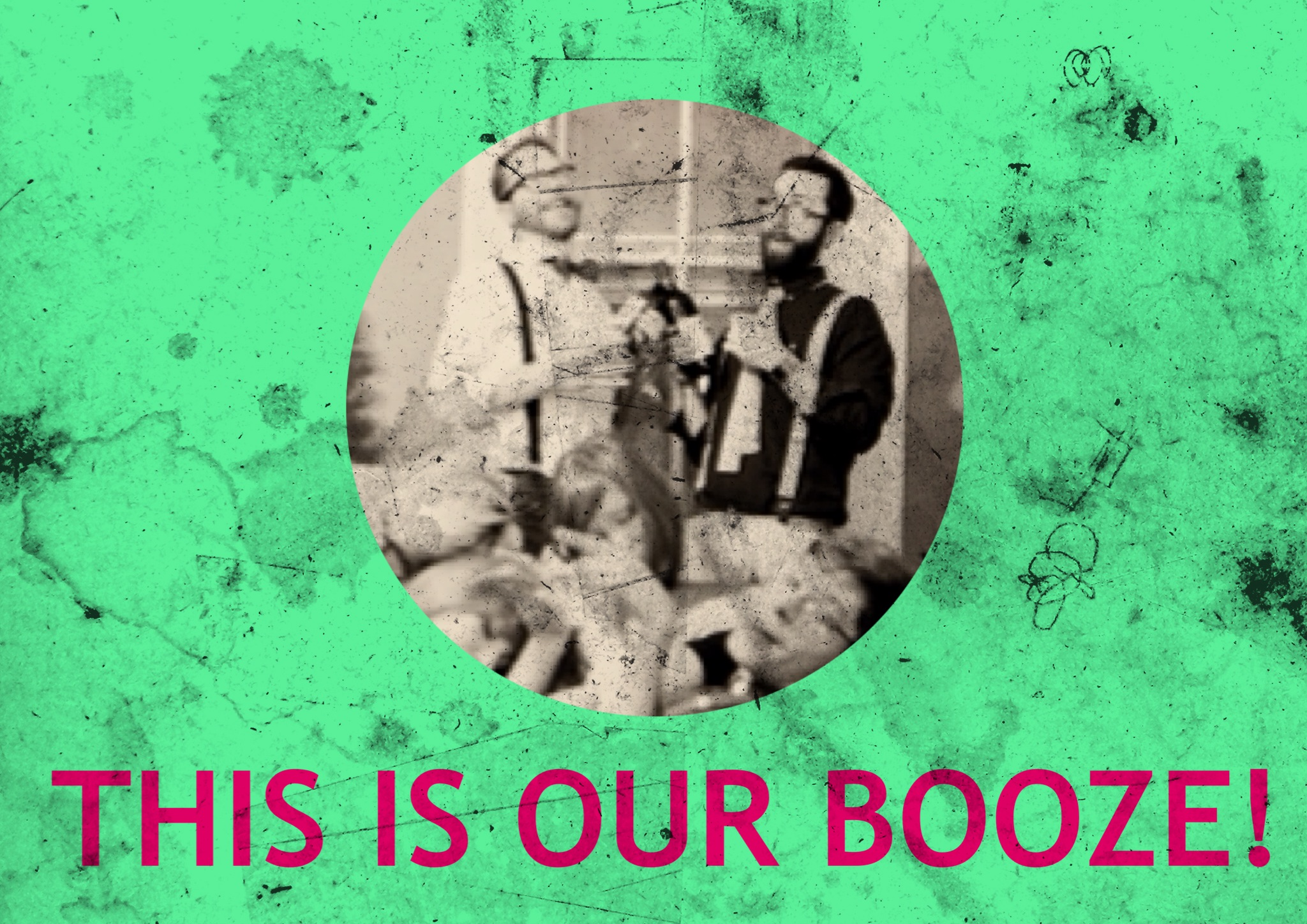 05 - This Is Our Booze!.jpg