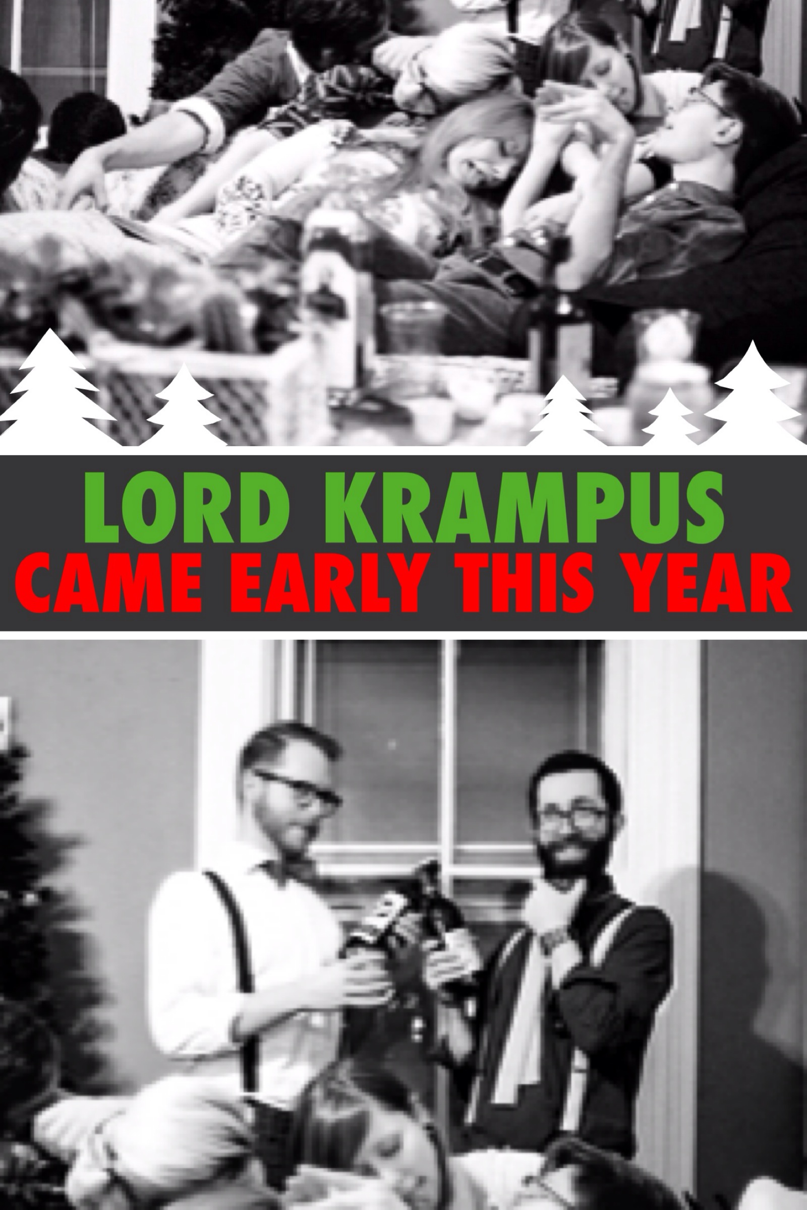 12 - Lord Krampus Came Early This Year.jpg