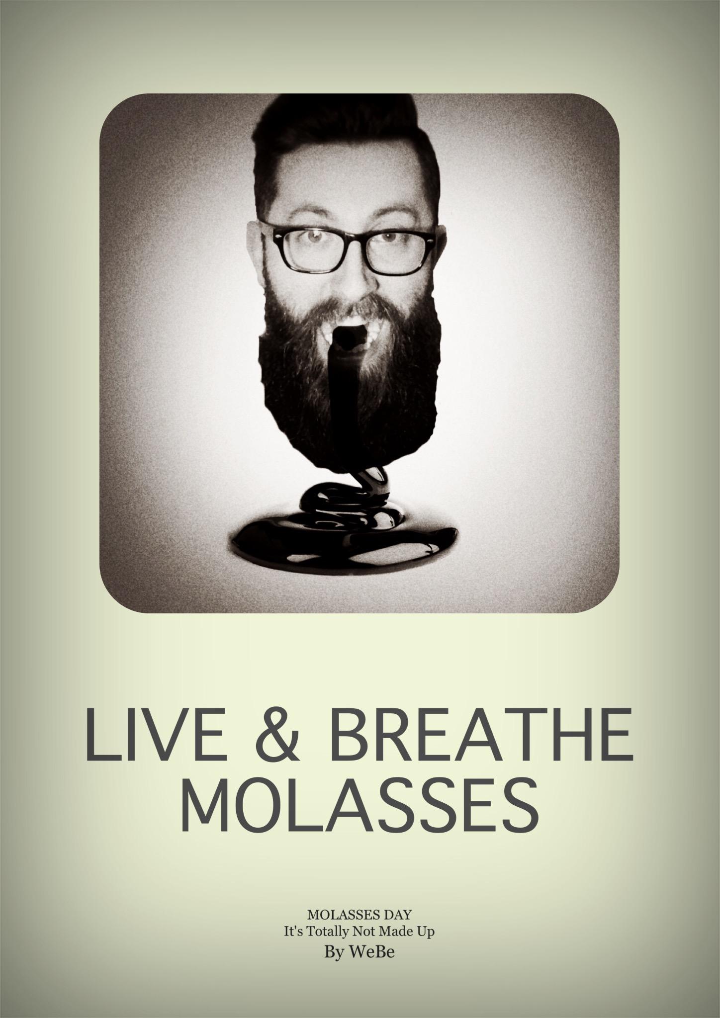 2016 - Live & Breathe Molasses.jpg