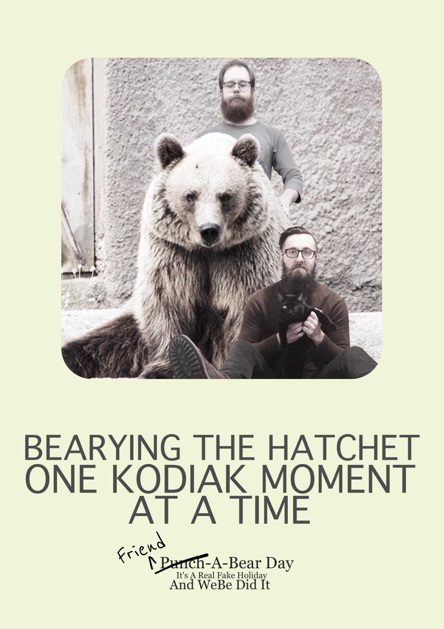 2016 - Bearying the Hatchet (Friend).jpg