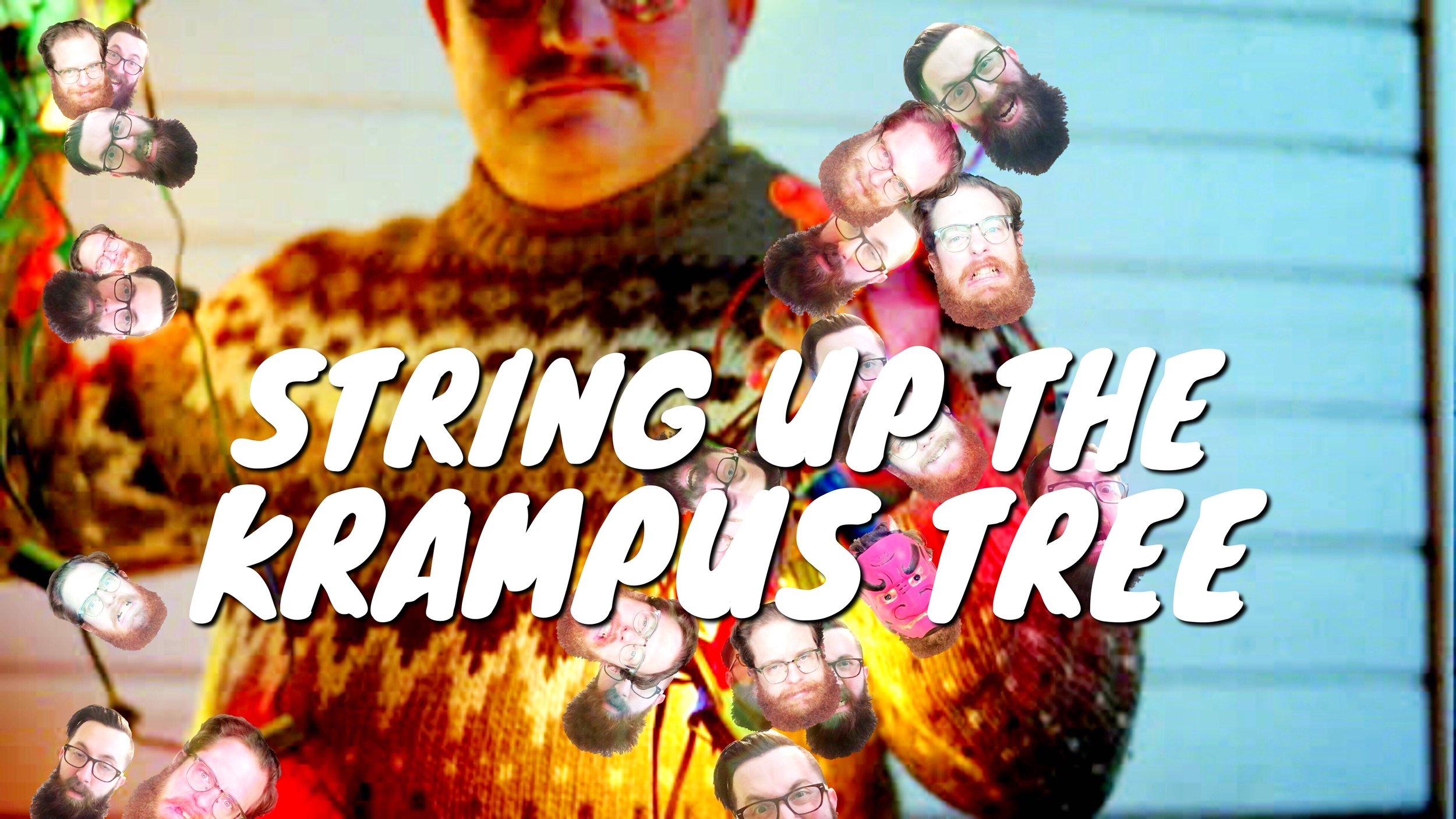 String Up the Krampus Tree.jpg