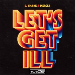 lets get ill remix artwork.jpg