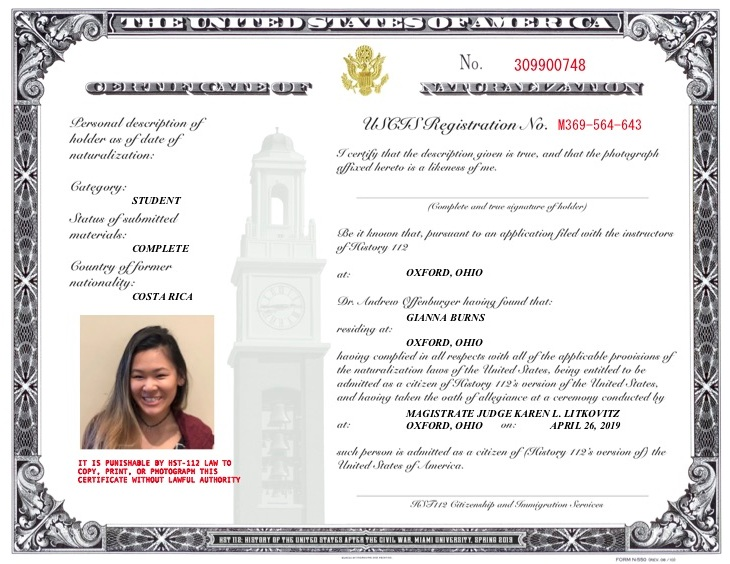 "Each successful applicant received a ""Certificate of Naturalization"" that mimicked the design (down to the choice of font and color) used by USCIS. Reproduced with the permission of Gianna Burns."