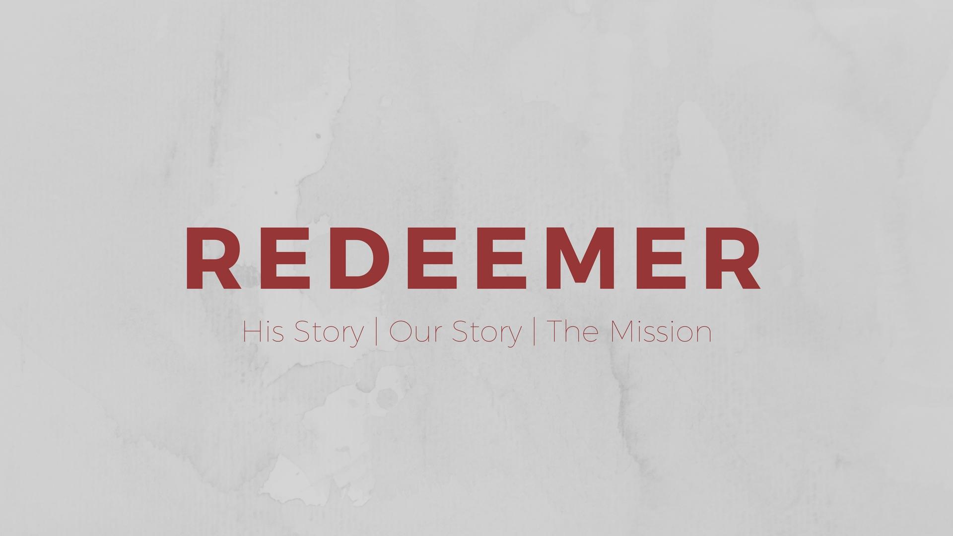Redeemer Sermon Series Image 16-9.jpg