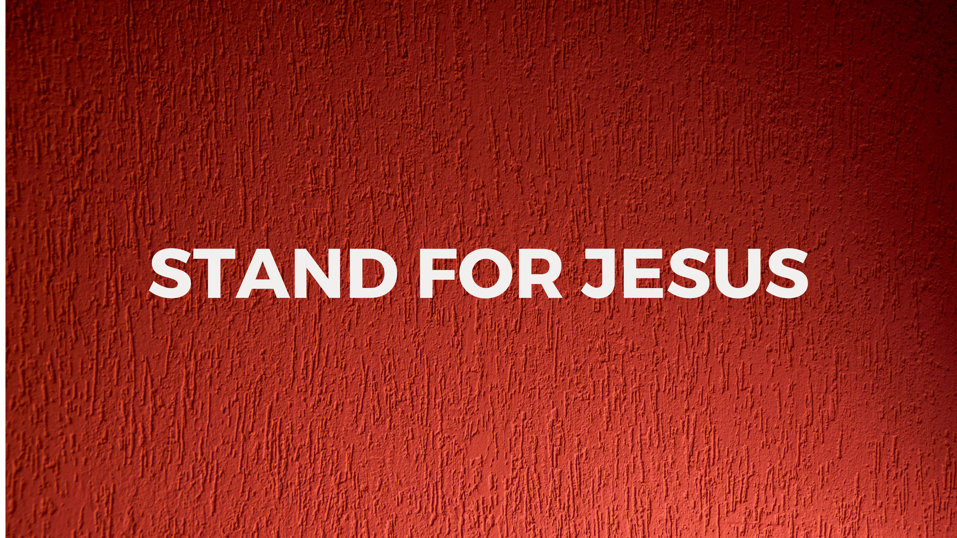 STAND FOR JESUS.jpg