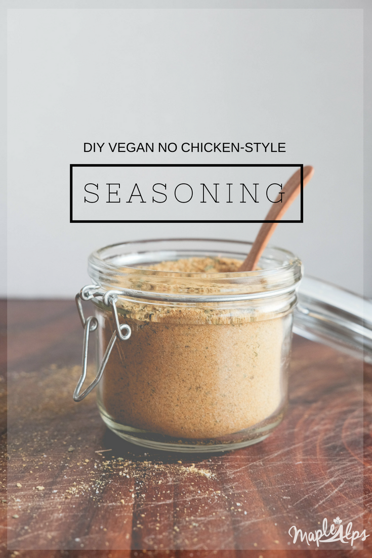 DIY Vegan Chicken-Style Seasoning | www.maplealps.com