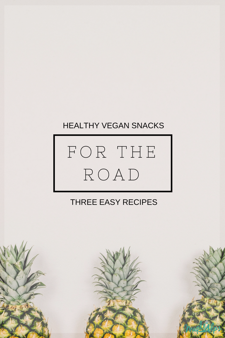 Healthy Vegan Snacks for the Road: 3 Easy Recipes | www.maplealps.com