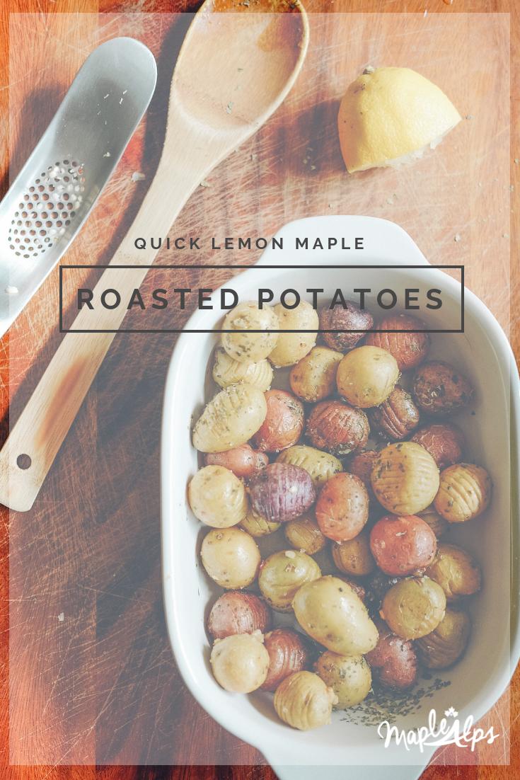 Lemon Maple Roasted Potatoes | www.maplealps.com
