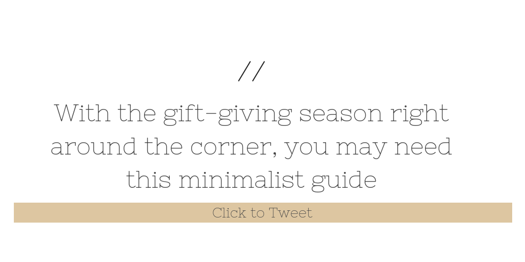 Minimalist Guide to Gifts