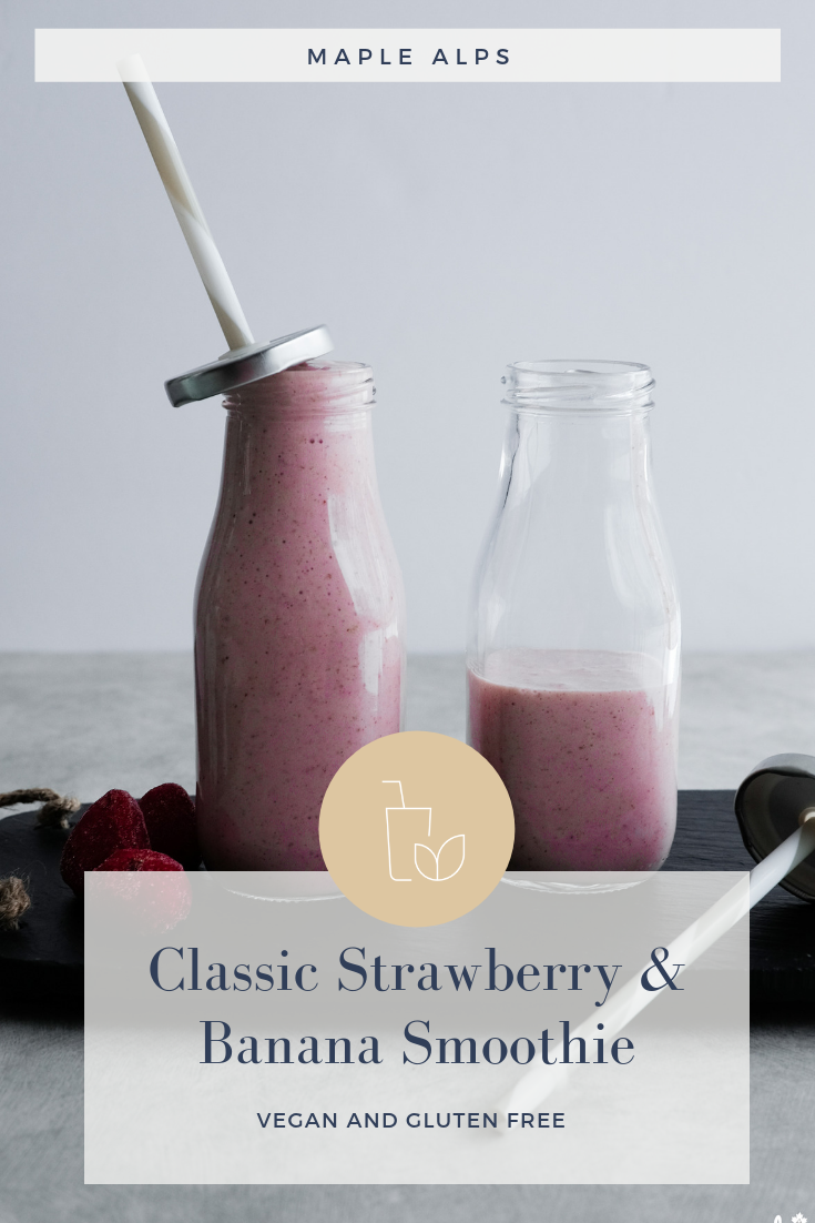 Classic Strawberry Banana Smoothie (vegan) | www.maplealps.com