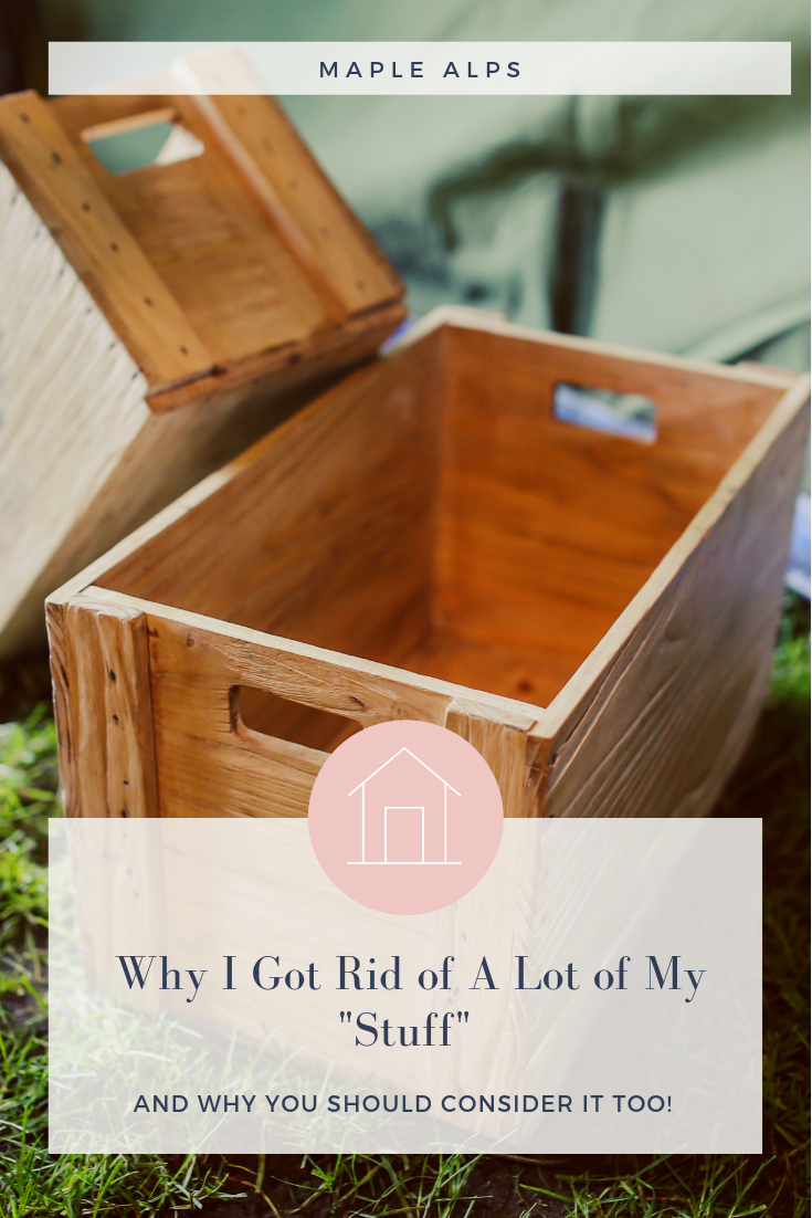 "Why I Got Rid of a Lot of My ""Stuff""  