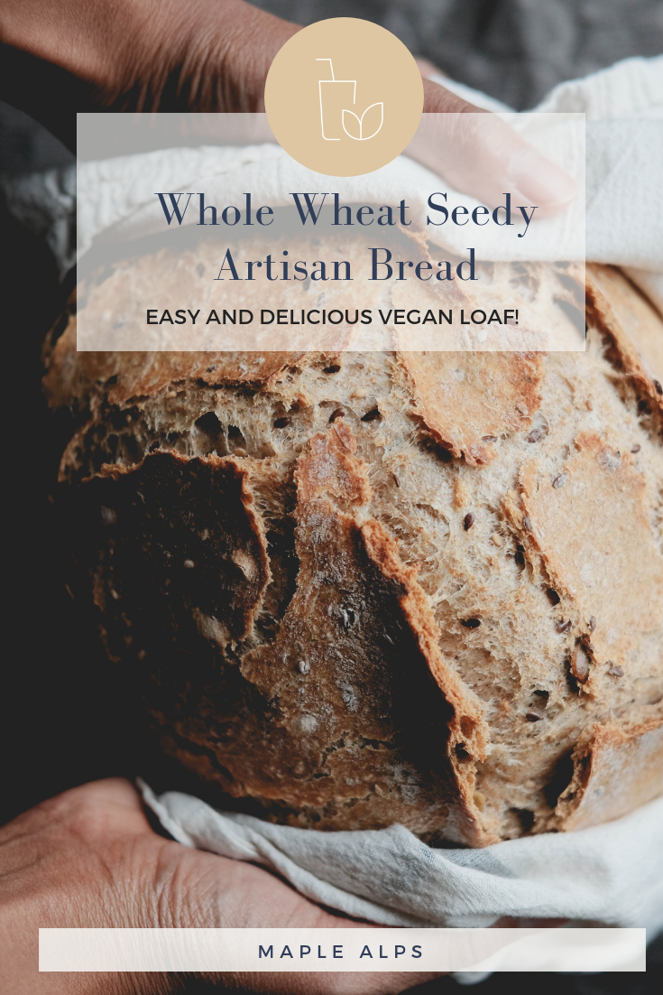 Whole Wheat Artisan Bread with Seeds | www.maplealps.com