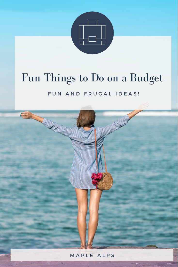 Fun things to do on a budget - especially dates | www.maplealps.com