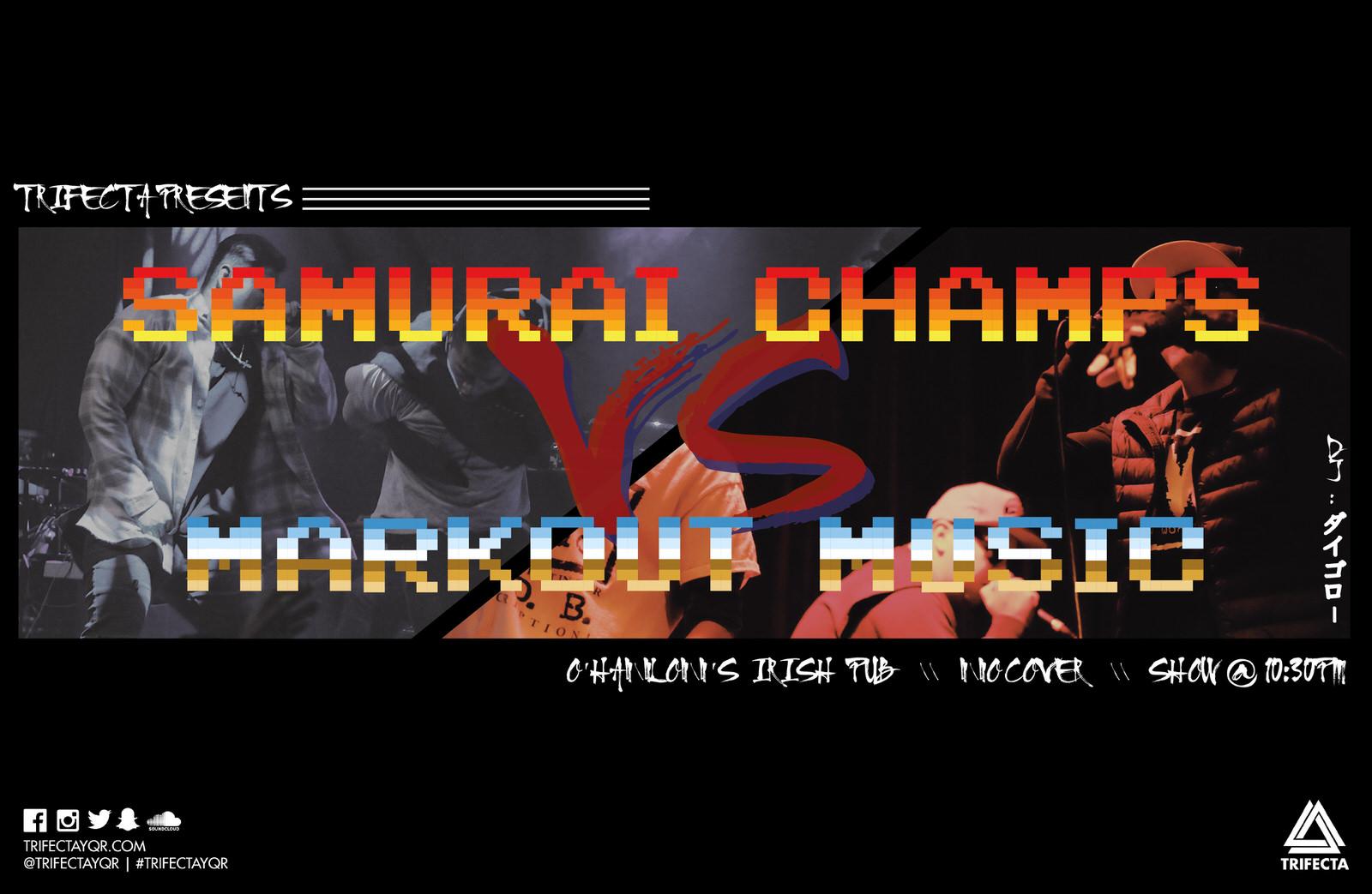 Samurai Champs vs Markout Music-01 copy.jpg