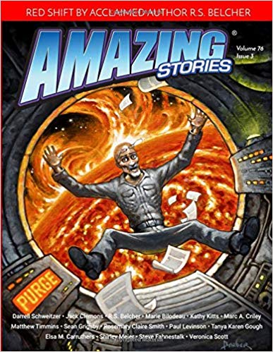 Amazing Stories Spring 2019: Volume 76 Issue 3 - Featuring my story, A Swift Drop; Two Bits