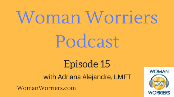 Woman Worriers Podcast 15.png